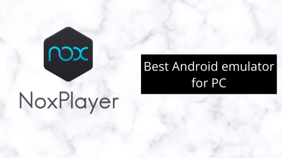 Best Android emulator for PCBest Android emulator for PC